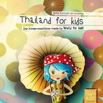 Kinderreiseführer: Thailand for kids, Signatur: LZ 253 Thai 1 a (Cover: hugendubel.de)